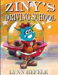 Ziny's Driving School by Lynn Hefele
