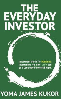 The Everyday Investor by Yoma James Kukor image