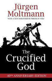 The Crucified God by Jurgen Moltmann image