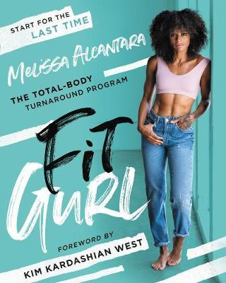 Fit Gurl by Melissa Alcantara
