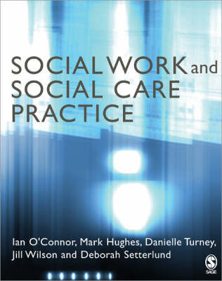 Social Work and Social Care Practice by Ian O'Connor image