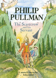 The Scarecrow and his Servant by Philip Pullman image