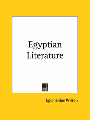 Egyptian Literature (1901) by Epiphanius Wilson image