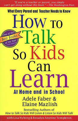How to Talk so Kids can Learn at Home and at School by Adele Faber image