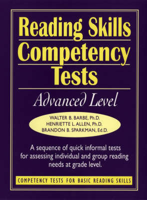 Reading Skills Competency Tests: Advanced Level by Walter B Barbe