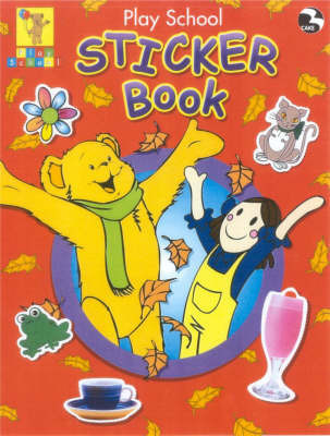 Play School Sticker Book by Play School