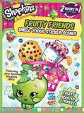 Shopkins: Fruity Friends/Strawberry Kiss (Sticker and Activity Book) by Little Bee Books