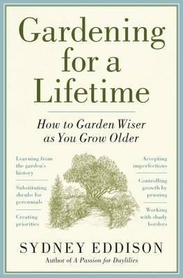 Gardening for a Lifetime by Sydney Eddison