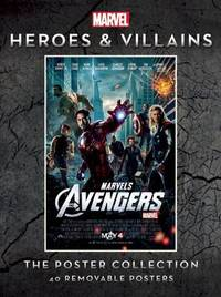 Marvel Heroes and Villains Poster Collection by Insight Editions