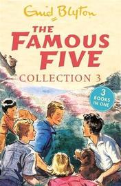The Famous Five Collection 3 by Enid Blyton