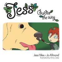 Jess Guides the Way by Jo Allmond