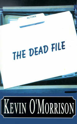 The Dead File by Kevin O'Morrison image
