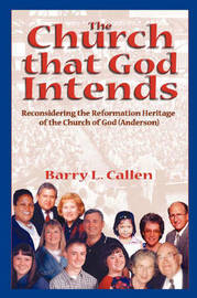 The Church That God Intends by Barry Callen
