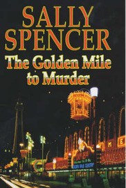 The Golden Mile to Murder by Sally Spencer image