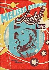 Melissa Etheridge - Lucky Live (DVD And CD) on DVD