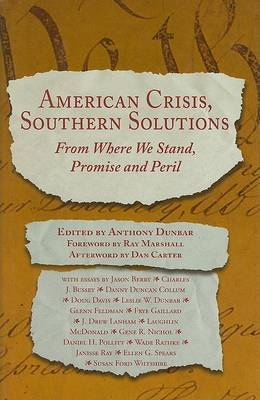 American Crisis, Southern Solutions: From Where We Stand, Peril and Promise image