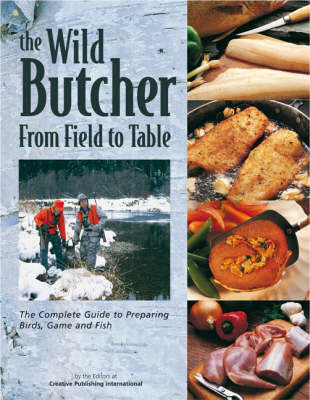 The Wild Butcher: From Field to Table