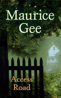 Access Road by MAURICE GEE