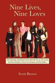 Nine Lives, Nine Loves by Scott Brown image