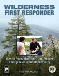 Wilderness First Responder by Buck Tilton image