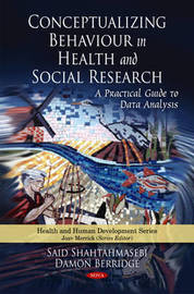 Conceptualizing Behaviour in Health & Social Research by Said Shahtahmasebi image