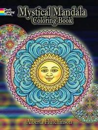 Mystical Mandala Coloring Book by Alberta Hutchinson