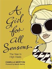 A Girl For All Seasons by Camilla Morton image