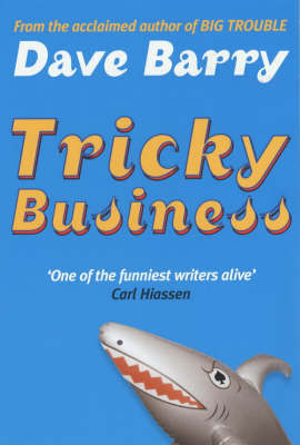 Tricky Business by Dave Barry