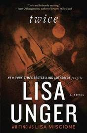 Twice by Lisa Unger