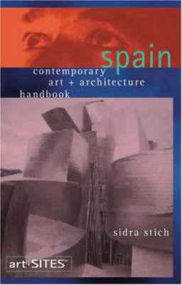 art-Sites: Spain by Sidra Stich