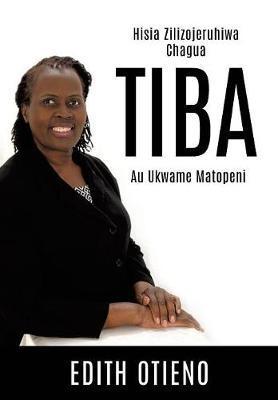 Tiba by Edith Otieno image