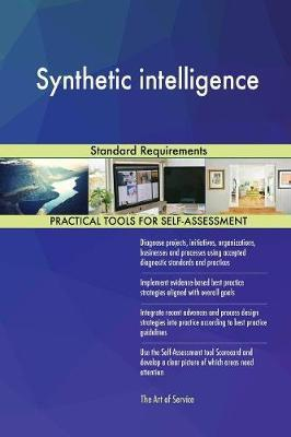 Synthetic Intelligence Standard Requirements by Gerardus Blokdyk image