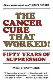 The Cancer Cure That Worked by Barry Lynes