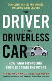 Driver in the Driverless Car by Alex Salkever