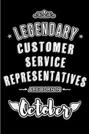 Legendary Customer Service Representatives are born in October by Lovely Hearts Publishing
