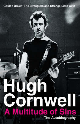 """A Multitude of Sins: """"Golden Brown"""", """"The Stranglers"""" and """"Strange Little Girls"""" by Hugh Cornwell image"""