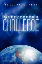 Gatekeeper's Challenge by William Linker image