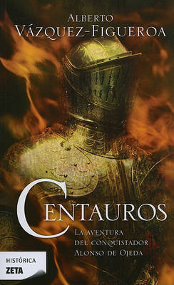 Centauros by Alberto Vazquez-Figueroa