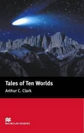Tales of Ten Worlds by Arthur C. Clarke