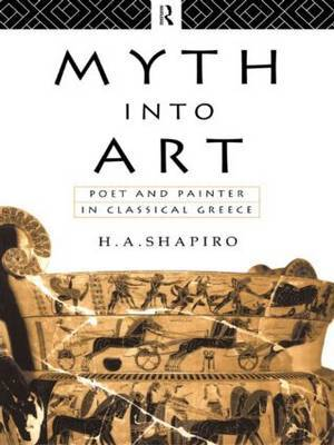 Myth Into Art by H.A. Shapiro image