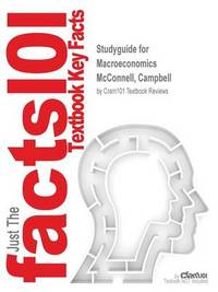 Studyguide for Macroeconomics by McConnell, Campbell, ISBN 9780077780173 by Cram101 Textbook Reviews image