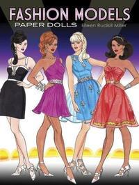 Fashion Models Paper Dolls by Eileen Miller