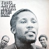 In The Dark (LP) by Toots & The Maytals