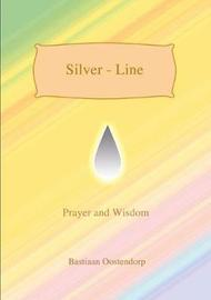 Silver Line by Bastiaan Oostendorp