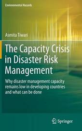 The Capacity Crisis in Disaster Risk Management by Asmita Tiwari