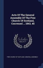 Acts of the General Assembly of the Free Church of Scotland, Convened ... 1843, 45 image