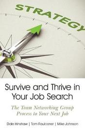 Survive and Thrive in Your Job Search by Dale Hinshaw
