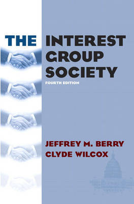 The Interest Group Society by Jeffrey M Berry image