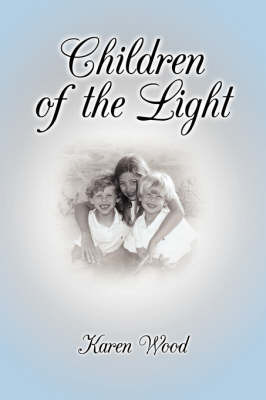 Children of the Light by Karen Wood image