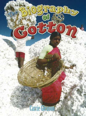 Biography of Cotton by Carrie Gleason image